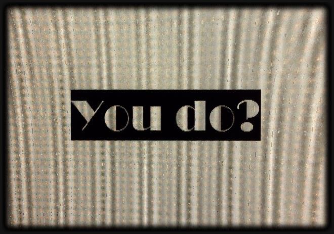 You do?